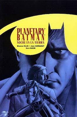Planetary / Batman: Noche en la Tierra (2004)