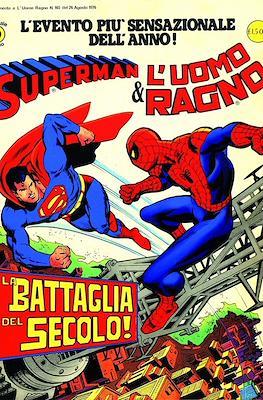 Superman & L'Uomo Ragno. La battaglia del secolo!