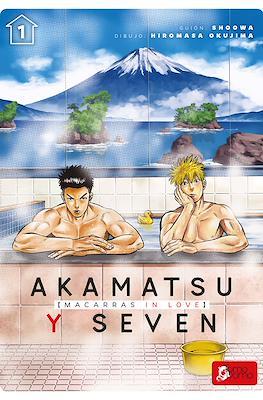 Akamatsu y Seven: Macarras in love (Rústica) #1