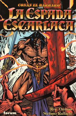 Conan el Bárbaro. La Espada Escarlata