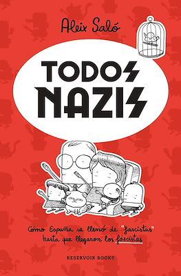 Todos nazis (Rústica 160 pp) #