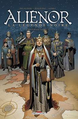 Aliénor, la Légende noire - Les Reines de Sang - Intégrale #2
