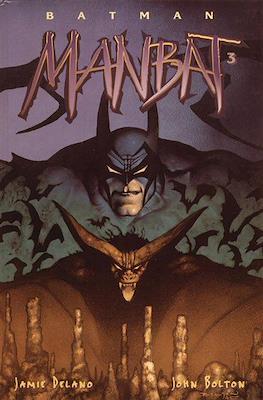 Batman. Manbat (Cartonné. 48 pp) #3