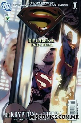 Superman regresa: Precuela (Grapa) #1