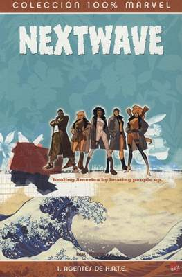 Nextwave. 100% Marvel (2007-2008)