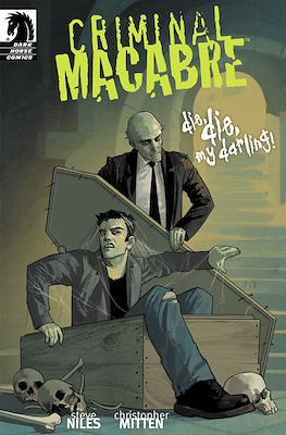 Criminal Macabre. Die, die, my darling!