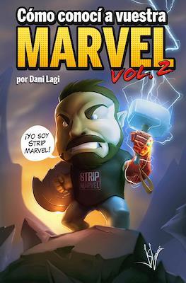 Cómo conocí a vuestra Marvel (Rústica 224 pp) #2
