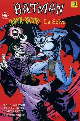 Batman / Joker Oscuro: La selva. Otros Mundos