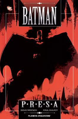 Batman. Presa