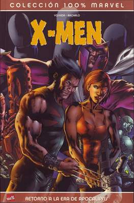 X-Men: Retorno a la Era de Apocalipsis. 100% Marvel