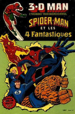 3∙D Man l'homme tridimensionnel / Spider-Man et les 4 Fantastiques