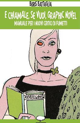 E chiamale, se vuoi, graphic novel. Manuale per i nuovi critici di fumetti
