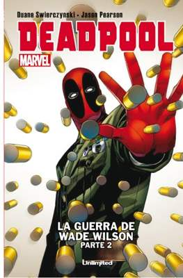 Deadpool. La guerra de Wade Wilson #2