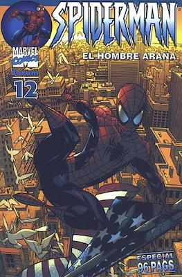 Spiderman Vol. 6 El Hombre Araña (2002-2006) (Rústica 80 pp) #12