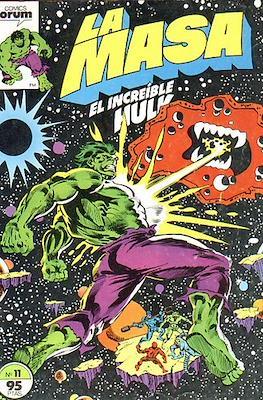 La Masa. El Increíble Hulk (Grapa 36-32 pp) #11