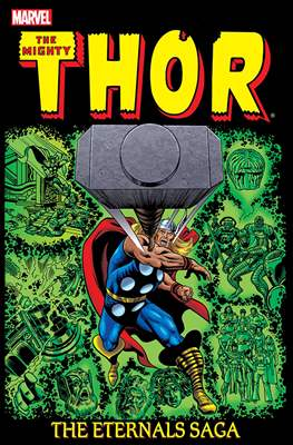 The Mighty Thor: The Eternals Saga (Softcover) #2