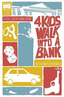 4 Kids Walk Into A Bank (Comic Book) #1
