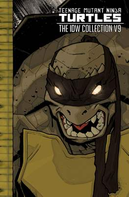 Teenage Mutant Ninja Turtles: The IDW Collection (Hardcover) #9