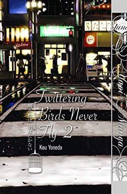 Twittering Birds Never Fly (Softcover) #2