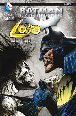 Batman: El Caballero Oscuro. Lobo, mortalmente serio
