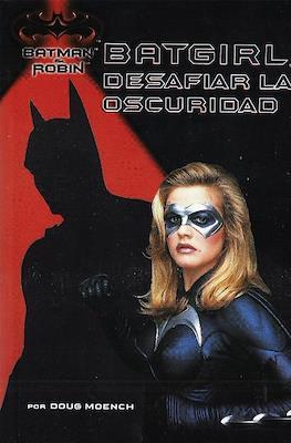 Batgirl. Desafiar la oscuridad