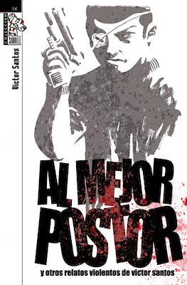 Al mejor postor y otros relatos violentos de Victor Santos. Colección Siurell
