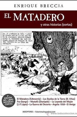 El matadero y otras historias (cortas)