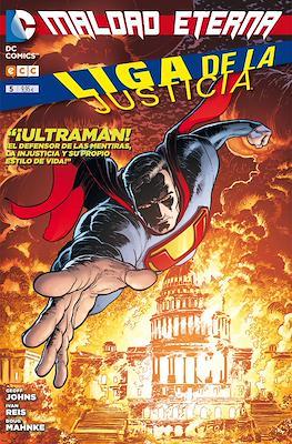 Liga de la Justicia. Nuevo Universo DC (Rústica.) #5