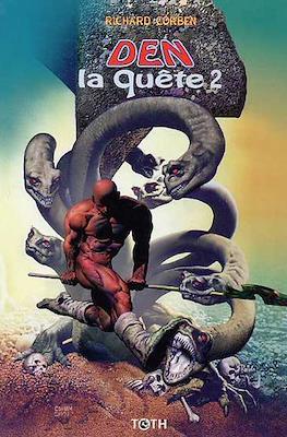 Den: La Quête (Cartonné 48 pp) #2