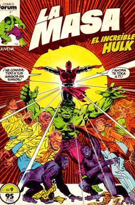 La Masa. El Increíble Hulk (Grapa 36-32 pp) #9