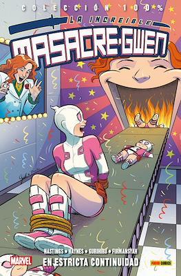La Increíble Masacre-Gwen. 100% Marvel (Rústica con solapas) #3
