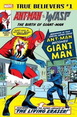 True Believers: Ant-Man and the Wasp - The birth of Giant-Man