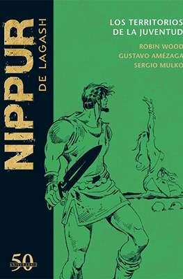Nippur de Lagash. 50 Aniversario (Cartoné 90 pp) #54
