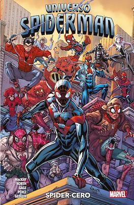 Universo Spiderman: Spider-Cero (Cartoné 136 pp) #