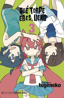 Qué torpe eres, Ueno (Rústica con sobrecubierta) #3