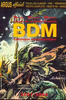 Trésors de la Bande Dessinée BDM : Catalogue encyclopédique (Rústica. 500-1200 pp) #16