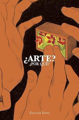 ¿Arte? ¿Por qué? (Rústica 204 pp) #