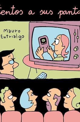 Atentos a sus pantallas