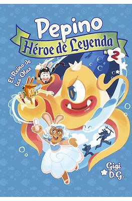 Pepino Héroe de Leyenda (Rústica 200 pp) #2