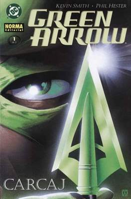 Green Arrow. Carcaj #1