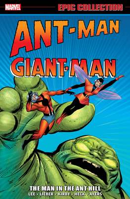 Ant Man/Giant Man Epic Collection