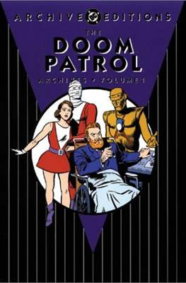 DC Archive Editions. The Doom Patrol