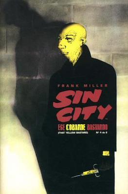 Sin City. Ese cobarde bastardo (Grapa) #4