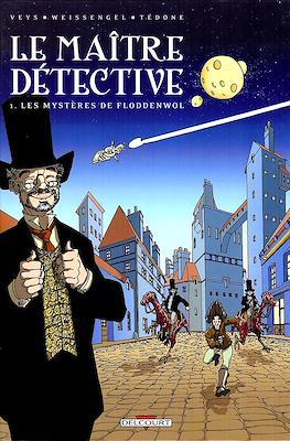 Le Maître Détective 1. Les mystères de Floddenwol