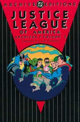 DC Archive Editions. Justice League of America (Hardcover) #3