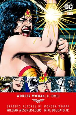 Grandes Autores de Wonder Woman: William Messner-Loebs / Mike Deodato, Jr. El torneo