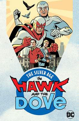 The Hawk and The Dove. The Silver Age