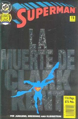 Superman. La muerte de Clark Kent (Rústica 116 pp) #1