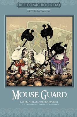 Mouse Guard: Labyrinth and other stories