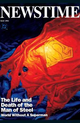 Newstime. The Life and Death of the Man of Steel